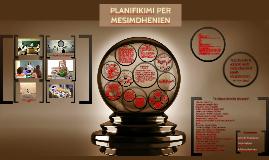 Copy of PLANIFIKIMI PER MESIMDHENIEN