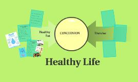 Copy of Healthy Life