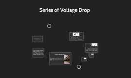 Series of Voltage Drop