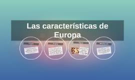 Las características de europa
