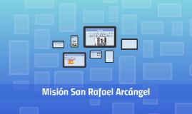 Mision San Rafael Arcangel