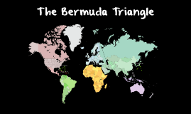 Copy of The Bermuda Triangle