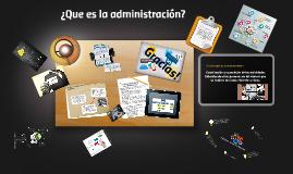 ¿Que es la administración?