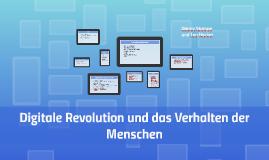 Digitale Revolution und die Auswirkungen auf den Menschen