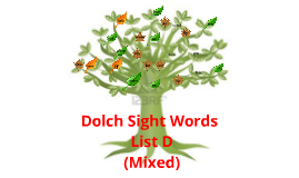 Dolch Sight Words List D Mixed