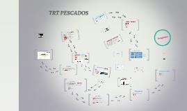 Copy of Copy of Copy of TRT PESCADOS