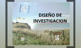 """PROCESO DE INVESTIGACION """"DISEÑO"""""""