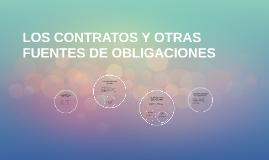 LOS CONTRATOS Y OTRAS FUENTES DE OBLIGACIONES