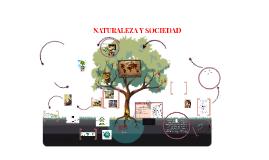 LA Naturaleza y Sociedad