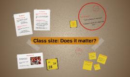 Class Size: Does it matter?