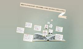 Copy of BREVE EVOLUCIÓN HISTÓRICA DEL SISTEMA EDUCATIVO