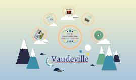 Vaudville