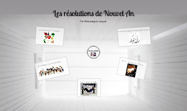 Les Resolutions de Nouvel An