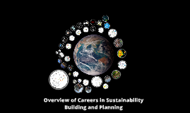 Overview of Careers in Sustainability Building and Planning