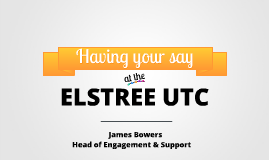 Elstree UTC: Student Council Intro