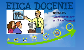 Copy of ETICA PROFESIONAL DOCENTE