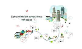 Contaminación atmosférica: vehículos