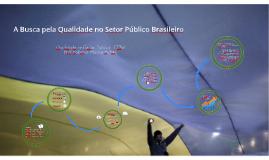 A Qualidade no Setor Público Brasileiro
