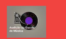 Audição da Escola de Música