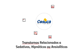 Transtornos Relacionados a Sedativos, Hipnóticos ou Ansiolít