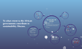 To what extent to the African governments contribute to sust