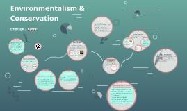 Environmentalism & Conservation