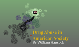 Drug Abuse in American Society