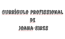 Curriculo Profissional De Joana Pires