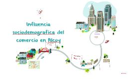 Influencia sociodemografica del comercio en Alcoy