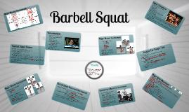 Copy of Barbell Squat Presentation