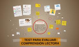 TEST PARA EVALUAR COMPRENSIÓN LECTORA. CÁRDENAS, JAÉN Y RAMÍREZ
