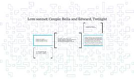 Love sonnet: Couple: Bella and Edward, Twilight