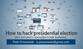 How to hack elections