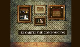 EL CARTEL Y SU COMPOSICIÓN