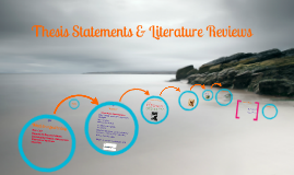RM Lecture VII: Thesis Statements & Literature Reviews