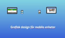 Grafisk design för mobila enheter - Delprov 2