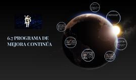 6.7 PROGRAMA DE MEJORA CONTINÚA