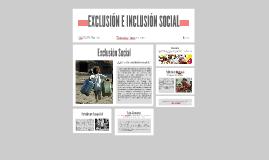EXCLUSIÓN E INCLUSIÓN SOCIAL