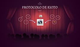 Copy of PROTOCOLO DE KIOTO