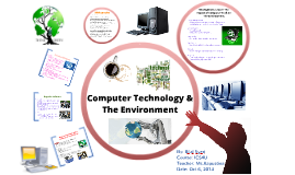 Computer Technology & The Environment