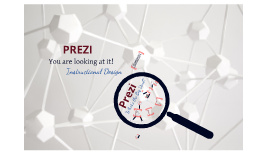 Copy of Copy of Prezi: Instructional Design