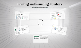 Printing and Rounding Numbers