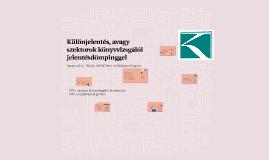 Különjelentés, avagy szektorok könyvvizsgálói jelentésdömpinggel