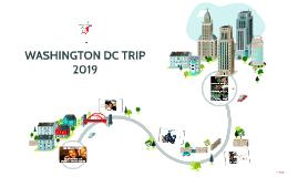 WASHINGTON DC TRIP 2018