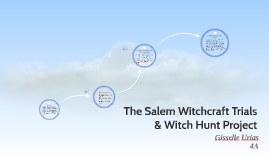 Copy of The salem witchcraft trials & witch hunt