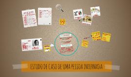 ESTUDO DE CASO DE UMA PESSOA INTERNADA
