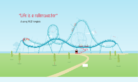 Life is a rollercoaster by Nick kritikos