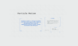 Particle Motion