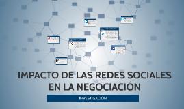 IMPACTO DE LAS REDES SOCIALES EN LA NEGOCIACIÓN