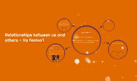 Relationships between us and others - Va fealoa'i